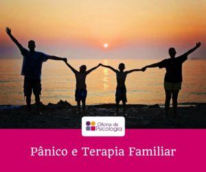 Pânico e Terapia Familiar