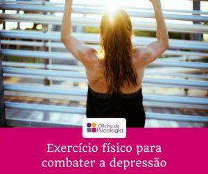exercício físico para combater a depressão