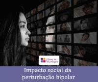 Impacto social da perturbação bipolar