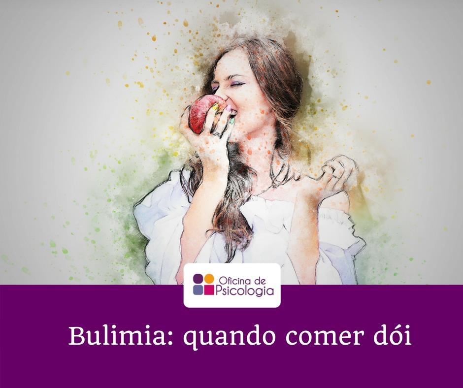Bulimia: quando comer dói