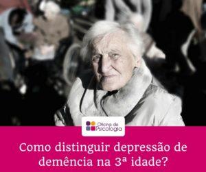 Como distinguir depressão de demência