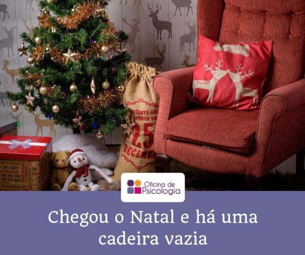 Chegou o Natal e há uma cadeira vazia