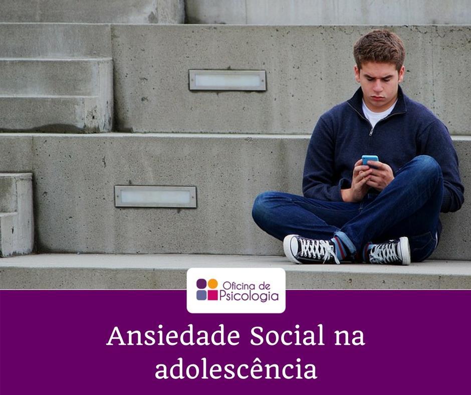 Ansiedade social na adolescência
