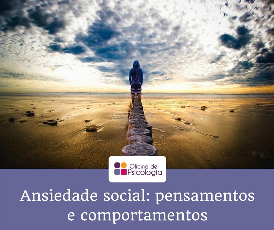 Ansiedade social_pensamentos e comportamentos