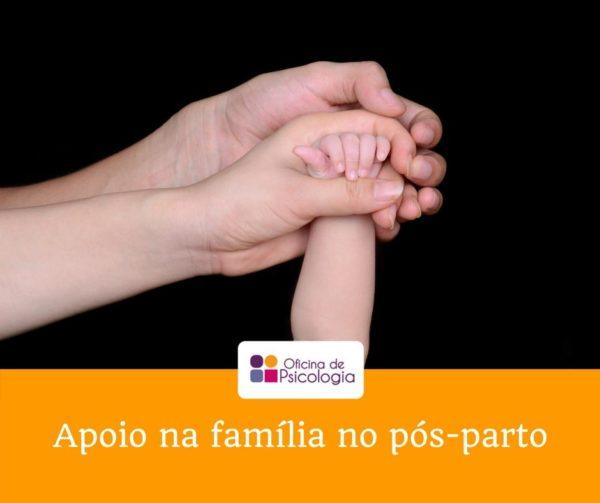 O apoio da família no pós-parto