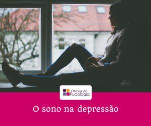 O sono na depressão