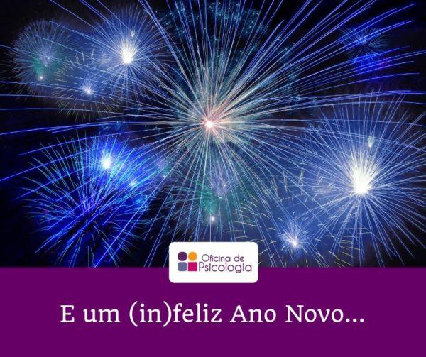E um (in)feliz Ano Novo