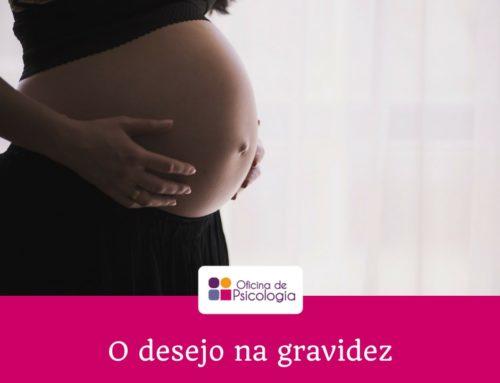 O desejo na gravidez