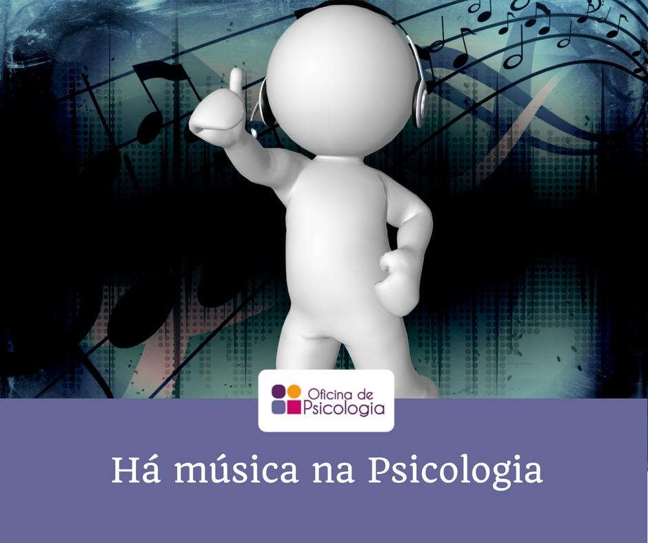 Há música na Psicologia