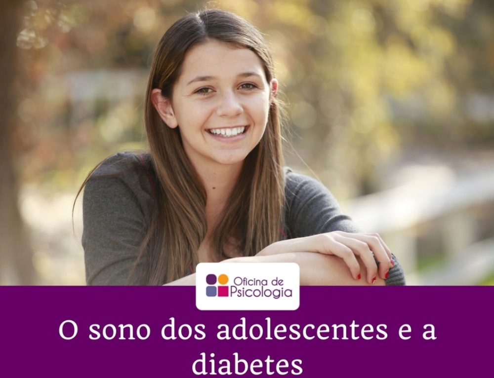 O sono dos adolescentes e a diabetes