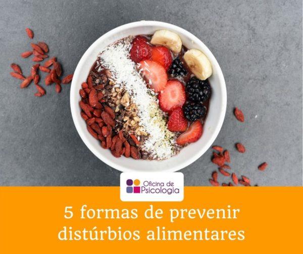 formas de prevenir distúrbios alimentares