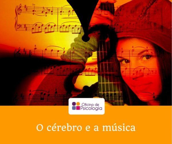 O cérebro e a musica