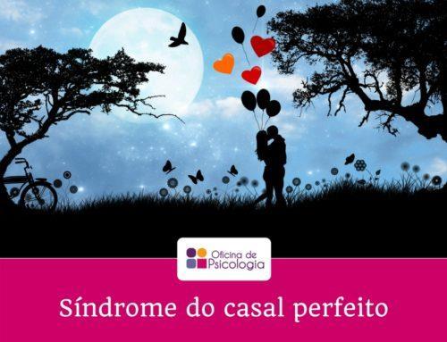 Sindrome do Casal Perfeito!