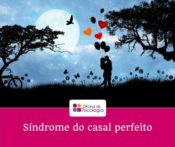 Síndrome do casal perfeito
