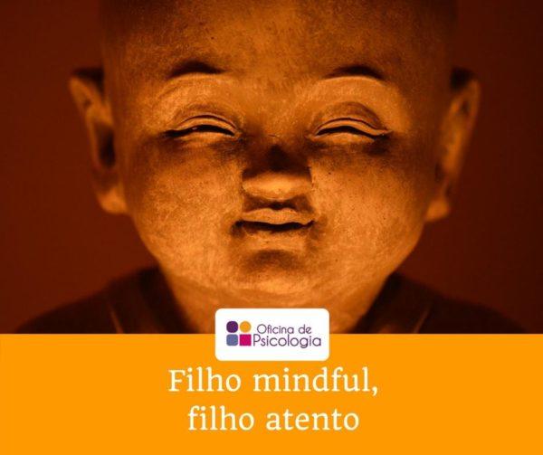 Filhos mindful filhos atentos