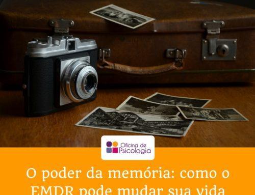 O poder da memória: como o EMDR pode mudar a sua vida