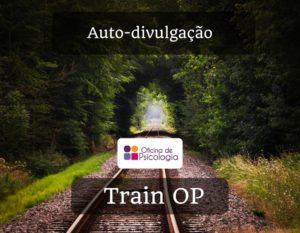 Train OP auto-divulgação