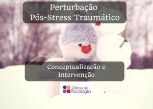 Perturbação Pós-Stress Traumático