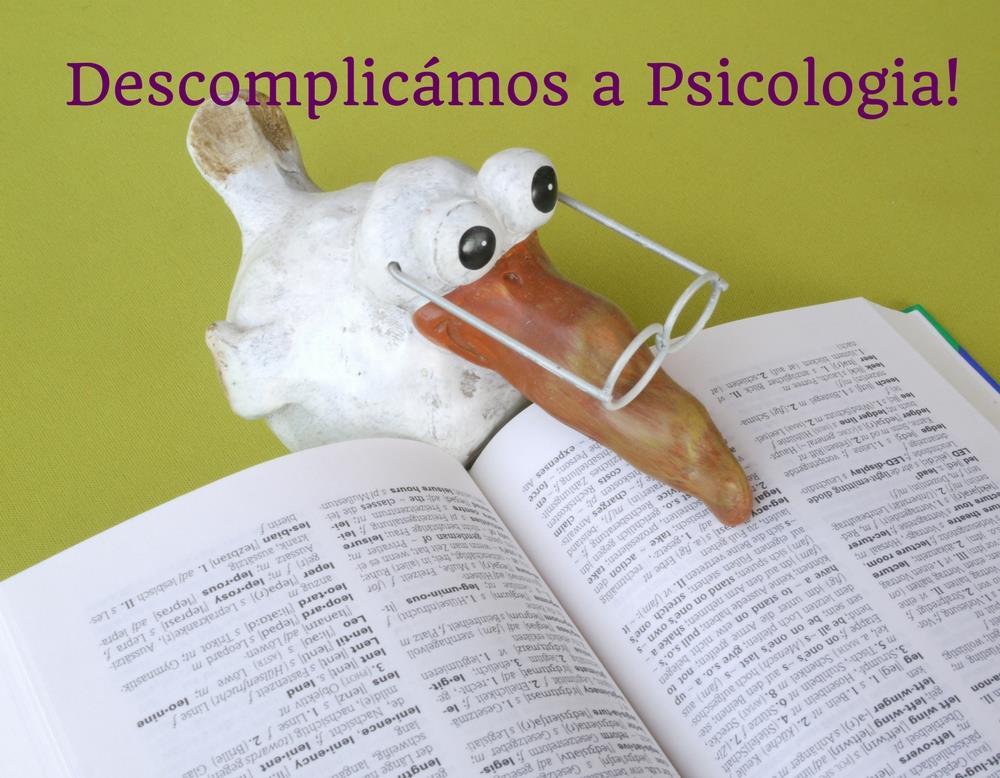 Descomplicámos a Psicologia