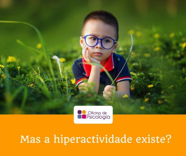 Mas a hiperactividade existe?