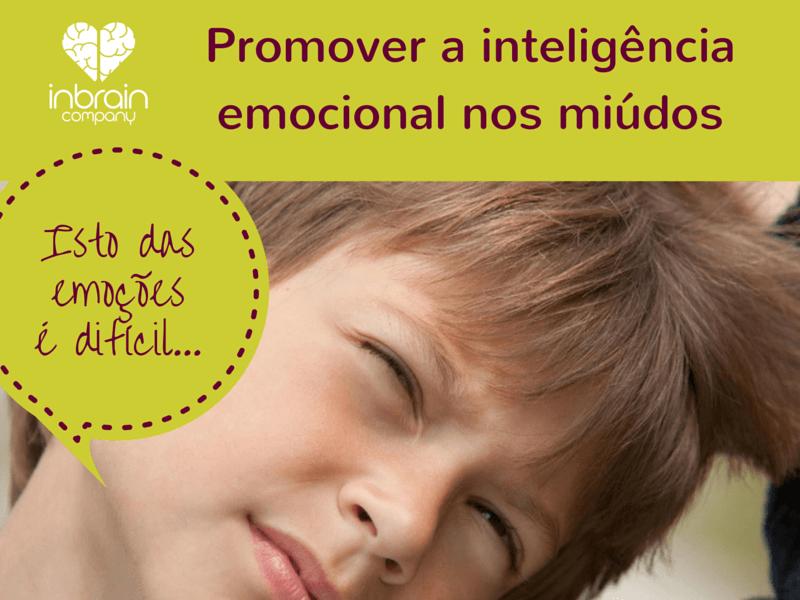 Promover a inteligência emocional dos miúdos