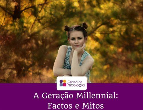 A geração Millennial – Factos e Mitos
