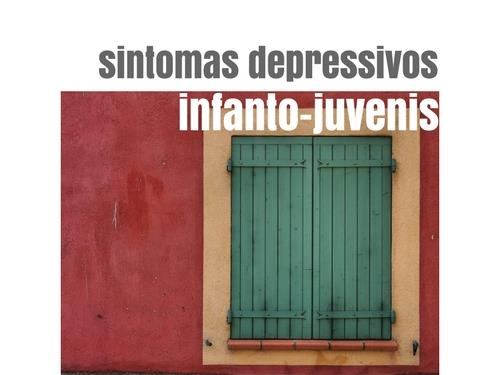 Sintomas depressivos infanto-juvenis