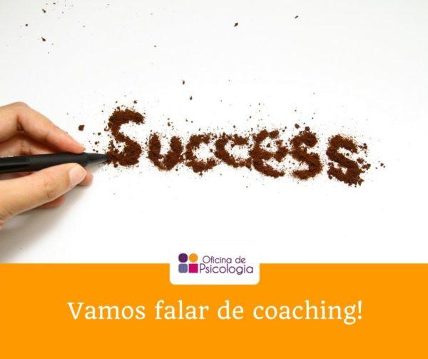 Vamos falar de coaching