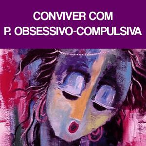 Conviver com a perturbação obsessivo-compulsiva