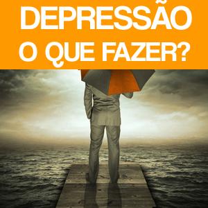 Depressão o que fazer