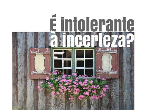 intolerância à incerteza