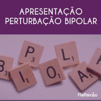 Apresentação bipolar