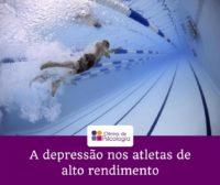 A depressão no desporto de alto rendimento