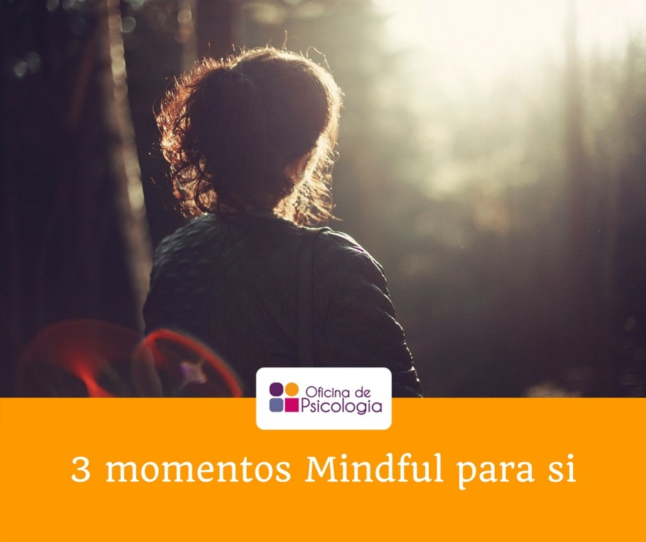 3 momentos Mindful para si