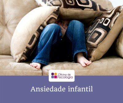 Ansiedade infantil