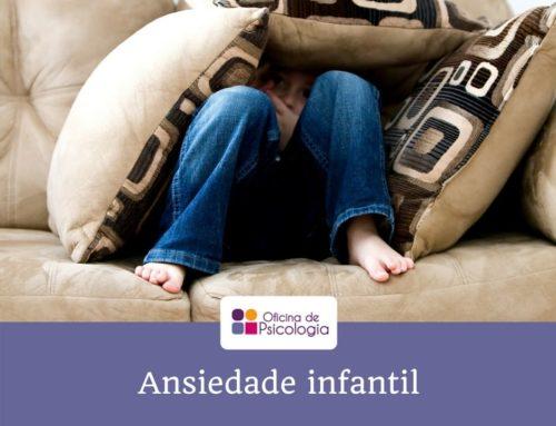 Como se manifesta a ansiedade infantil
