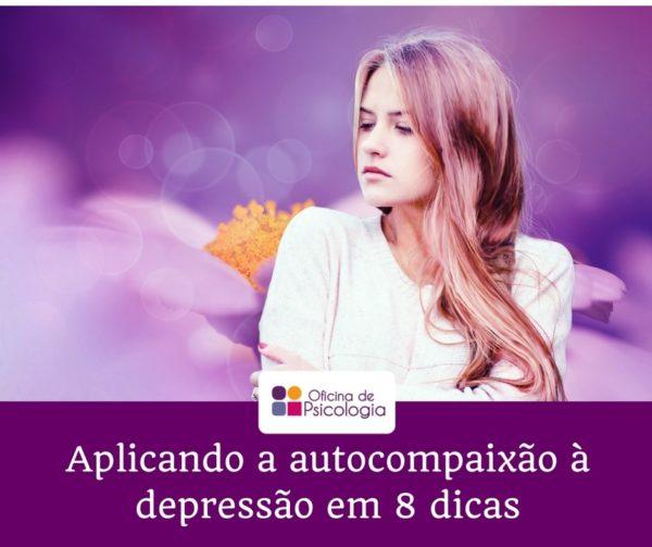 Aplicando a autocompaixão à depressão