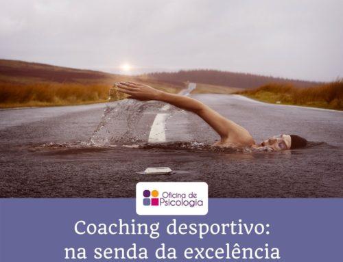 Coaching desportivo: na senda da excelência