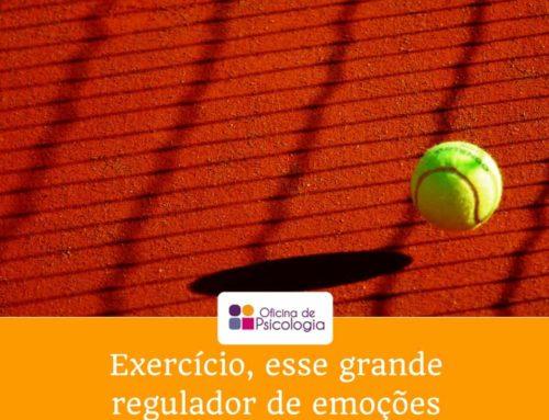 O exercício, esse grande regulador de emoções