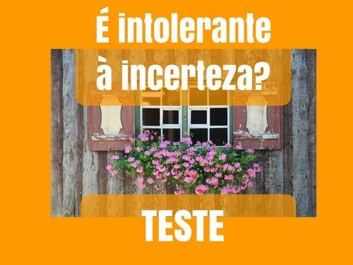 Intolerância à incerteza teste