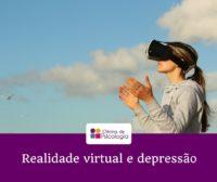 Realidade virtual e depressão