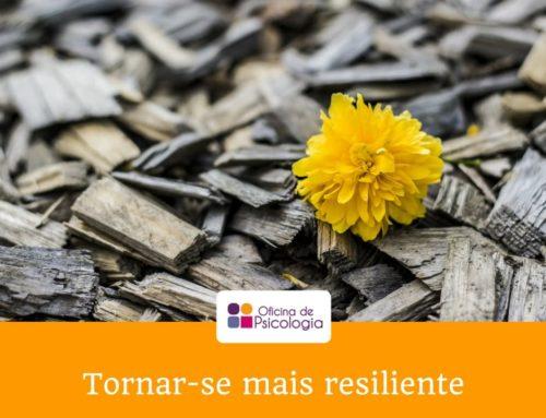 Tornar-se mais resiliente