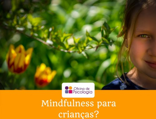 Mindfulness para crianças?