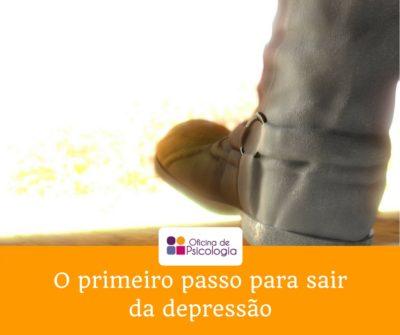 O primeiro passo para combater a depressão