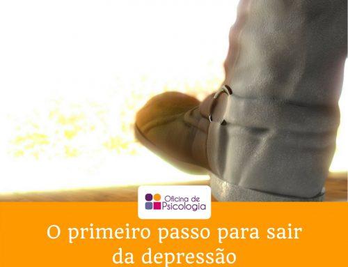 O primeiro passo para sair da depressão