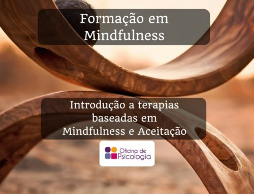 Formação Terapias baseadas em Mindfulness e na Aceitação