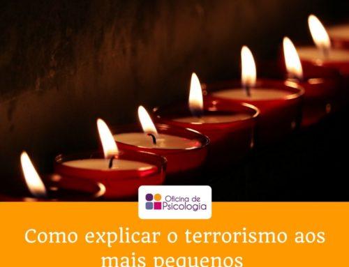 Explicar aos mais pequenos o terrorismo e os atentados