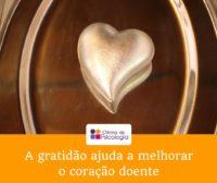 A gratidão ajuda a melhorar o coração doente