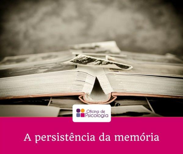 A persistência da memória
