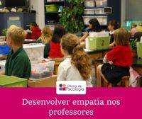 Desenvolver empatia nos professores